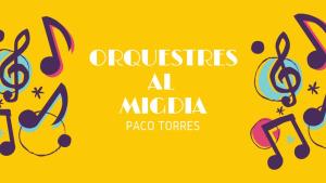 Orquestres al Migdia - Michel Legrand