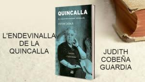 L'envedinalla de la quincalla - Juliol
