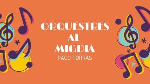 Orquestres al Migdia - Rudy Ventura