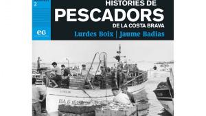 Es presenta ' Històries de Pescadors de la Costa Brava'