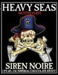 Heavy Seas Mutiny Fleet Siren Noire &#40;-2012&#41; - Imperial Stout