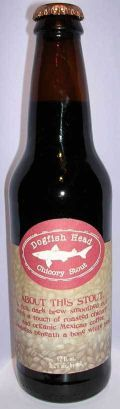 Dogfish Head Chicory Stout - Stout