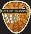 Det Lille Bryggeri Barley Whisky Wine  - Barley Wine