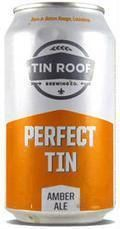 Tin Roof Perfect Tin Amber - Amber Ale