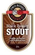 Two Roses Black Beauty Stout - Stout