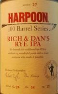 Harpoon 100 Barrel Series #37 - Rich & Dans Rye IPA - India Pale Ale &#40;IPA&#41;