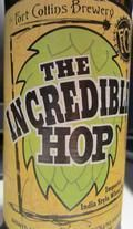 Fort Collins The Incredible Hop - Imperial India Wheat Ale - Imperial/Double IPA