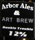 Arbor / Art Brew Double Trouble - Barley Wine