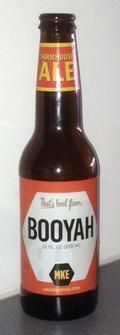 Milwaukee Brewing Booyah Farmhouse Ale - Saison