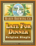 Marin Late for Dinner - Belgian Ale