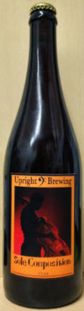 Upright Sole Composition: Barrel-Aged Five &#40;aka Fantasia Five&#41; - Saison