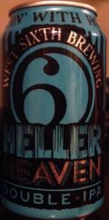 West Sixth Heller Heaven Double IPA - Imperial/Double IPA