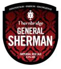 Thornbridge General Sherman  - American Strong Ale 