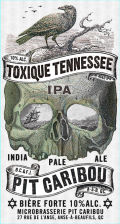 Pit-Caribou Toxique Tennessee IPA - Imperial/Double IPA