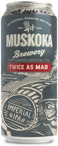 Muskoka Twice As Mad Tom IPA - Imperial/Double IPA
