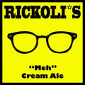 Rickolis Meh Cream Ale  - Cream Ale