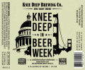 Knee Deep in Beer Week &#40;2013&#41; - Imperial/Double IPA