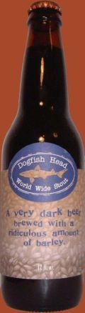 Dogfish Head World Wide Stout 2003 &#40;21%, CA and UK release&#41; - Imperial Stout