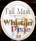 Full Mash Whistling Dixie  - Bitter