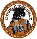 Holgate Brewhouse Double Trouble - Abbey Dubbel