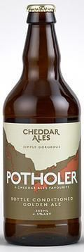 Cheddar Potholer - Golden Ale/Blond Ale