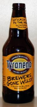 Tyranena BGW Stickin It To The Man - India Pale Ale &#40;IPA&#41;