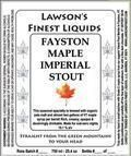 Lawsons Finest Fayston Maple Imperial Stout - Imperial Stout