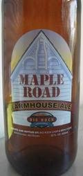 Big Rock Chop House Maple Road Farmhouse Ale