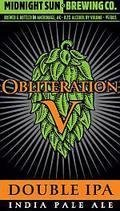 Midnight Sun Obliteration V