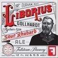 Fullsteam Liborius Gollhardt Sour Rhubarb