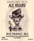 Jolly Pumpkin Baudelaire Beer Ale Absurd Rye Tripple  - Abbey Tripel