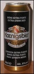 Koenigsbier Extra Forte - Imperial Pils/Strong Pale Lager