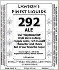 Lawson�s Finest 292 Ale