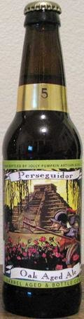 Jolly Pumpkin Perseguidor (Batch 5) - Sour/Wild Ale