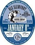 Ole Slewfoot January 8th