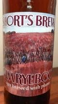 Short�s Plum Rye Bock - Fruit Beer