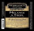 Nebraska Reserve Series Melange A Trois