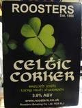 Roosters Celtic Corker