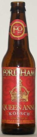 Fordham Queen Anne K�lsch