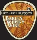 Det Lille Bryggeri Barley Whisky Wine  - Barley Wine
