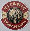 Titanic Tomahawk