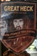Great Heck Dark Force Treason Stout