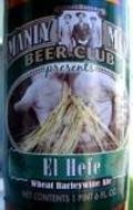 Manly Men Beer Club El Hefe