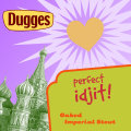 Dugges Perfect Idjit! 2010 - Imperial Stout