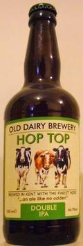 Old Dairy Hop Top (-2011)