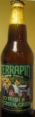 Terrapin So Fresh & So Green Green 2010 (Amarillo) - India Pale Ale (IPA)