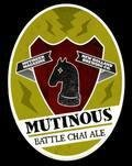 New Holland Mutinous Battle Chai Ale