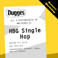 Dugges HBG Single Hop - Golden Ale/Blond Ale