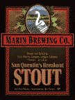 Marin San Quentins Breakout Stout