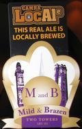 Two Towers Mild & Brazen - Mild Ale